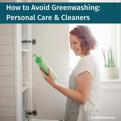How to Avoid Greenwashing Personal Care & Cleaners