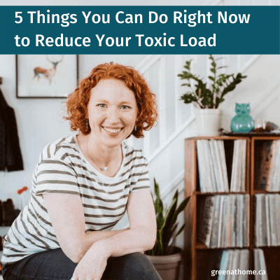 5 Ways to Reduce Toxic Load