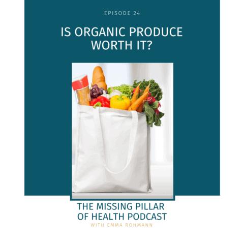 Is Organic Produce Worth It?